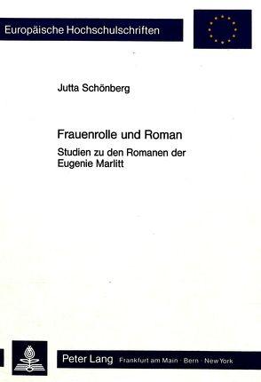 Frauenrolle und Roman von Schönberg,  Jutta