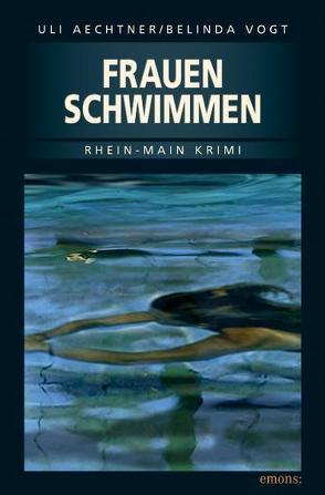 Frauenschwimmen von Aechtner,  Uli, Vogt,  Belinda