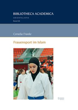 Frauensport im Islam von Franke,  Cornelia