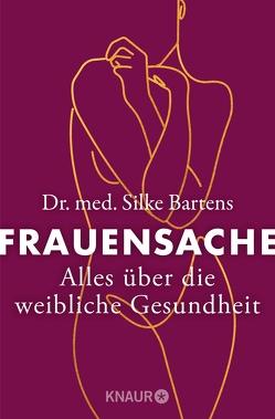 Frauensprechstunde von Bartens,  Silke, Bartens,  Werner