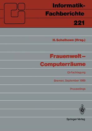 Frauenwelt — Computerräume von Schelhowe,  Heidi
