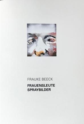 Frauke Beeck von Giese-Kroner,  Nicole, Hiller,  Ulrike