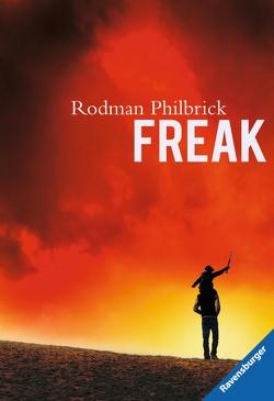 Freak von Philbrick,  Rodman, Schmitz,  Werner