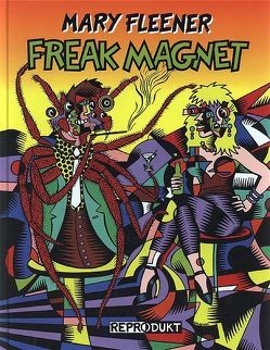 Freak Magnet von Fleener,  Mary, Harms,  Jutta, Zaribaf,  Minou