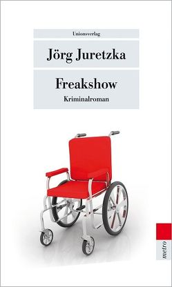 Freakshow von Juretzka,  Jörg