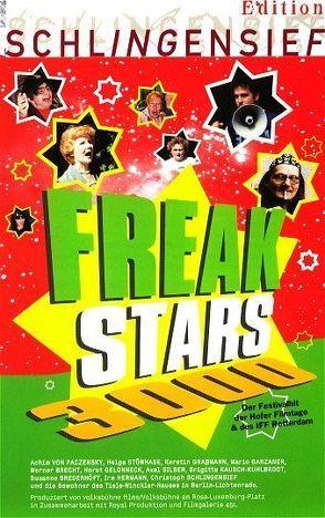 Freakstars 3000 von Schlingensief,  Christoph