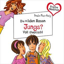 Freche Mädchen: Die Wilden Rosen: Jungs? Voll chaotisch! von Dorenkamp,  Corinna, Minte-König,  Bianka
