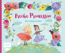 Freche Prinzessin – Mein Kindergartenalbum von Rosendorfer,  Laura