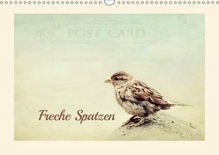 Freche Spatzen (Wandkalender 2018 DIN A3 quer) von Hultsch,  Heike