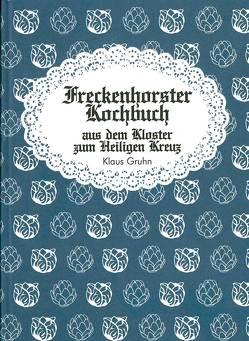 Freckenhorster Kochbuch aus dem Kloster zum Heiligen Kreuz von Gruhn,  Klaus
