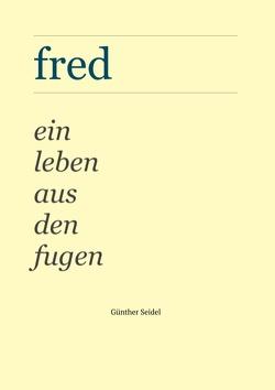 Fred von Seidel,  Günther