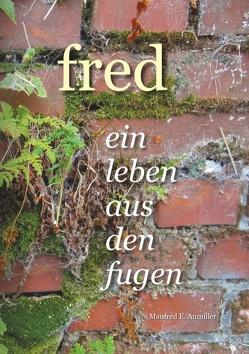 Fred von Aumiller,  Manfred