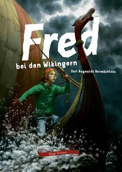 Fred bei den Wikingern von Tetzner,  Birge, Uhlenbrock,  Karl