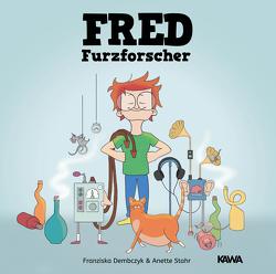 Fred Furzforscher von Dembczyk,  Franziska, Stahr,  Anette
