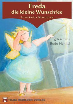 Freda die kleine Wunschfee von Armster,  Caspar, Birkenstock,  Anna Karina, Henkel,  Bodo, Zipper,  Heike
