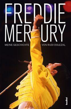 Freddie Mercury von Dolezal,  Rudi