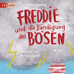Freddie und die Bändigung des Bösen von Clarén,  Marius, Stelling,  Anke