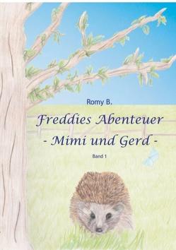 Freddies Abenteuer von B.,  Romy