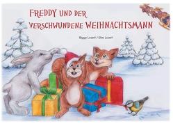 Freddy und der verschwundene Weihnachtsmann von Losert,  Biggy, Losert,  Elke