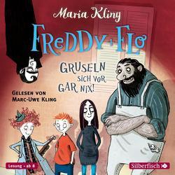 Freddy und Flo gruseln sich vor gar nix! von Kling,  Marc-Uwe, Kling,  Maria