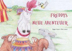 Freddy's neue Abenteuer von Losert,  Biggy, Losert,  Elke