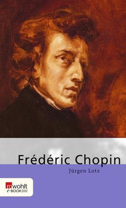 Frédéric Chopin von Lotz,  Jürgen