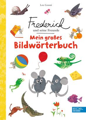 Frederick und seine Freunde: Mein großes Bildwörterbuch von Lionni,  Leo
