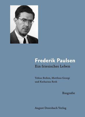 Frederik Paulsen. von Birken,  Tobias, Georgi,  Matthias, Roth,  Katharina