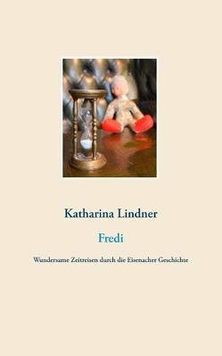 Fredi von Lindner,  Katharina