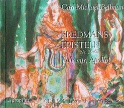 Fredmans Episteln, in schwedischer Sprache gesungen / 36-63: Folg mir, Apollo! von Bellman,  Carl M, Utschick,  Klaus R