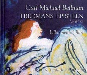 Fredmans Episteln, in schwedischer Sprache gesungen / 64-82: Ulla, meine Ulla! von Bellman,  Carl M, Utschick,  Klaus R