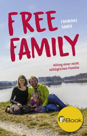 Free Family von Rainer,  Friederike
