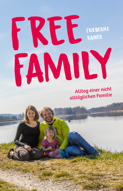 Free Family von Rainer,  Friederike