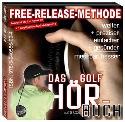 Free-Release Methode. Das Golf-Hörbuch von Drollinger,  Frank