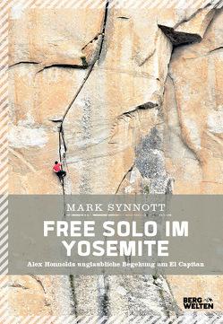 Free Solo im Yosemite von Synnott,  Mark