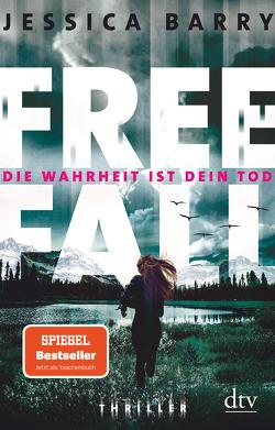 Freefall – Die Wahrheit ist dein Tod von Barry,  Jessica, Goga-Klinkenberg,  Susanne