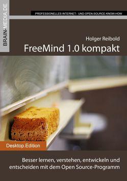 FreeMind 1.0 kompakt von Reibold,  Holger