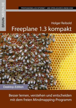 Freeplane 1.3 kompakt von Reibold,  Holger