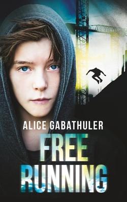 Freerunning von Gabathuler,  Alice