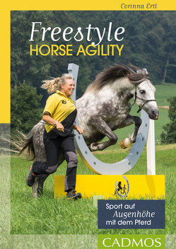 Freestyle Horse Agility von Ertl,  Corinna
