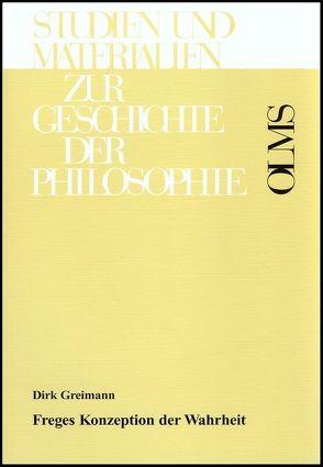 Freges Konzeption der Wahrheit von Greimann,  Dirk