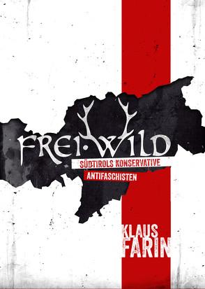 Frei·Wild von Farin,  Klaus