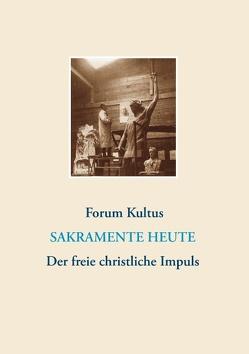 frei + christlich – Der freie christliche Impuls Rudolf Steiners heute von Lambertz,  Volker David