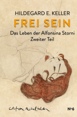 Frei sein von Keller,  Hildegard E