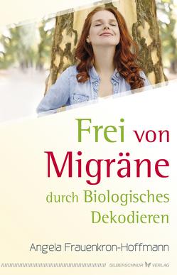 Frei von Migräne von Frauenkron-Hoffmann,  Angela
