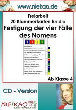 Freiarbeit – Festigung der vier Fälle – Kartei 3 von Kiel,  Steffi, Kiel,  Udo