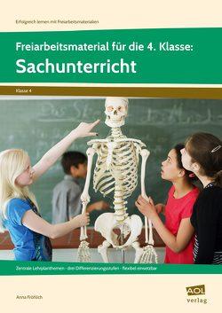 Freiarbeitsmaterial f. d. 4. Kl.: Sachunterricht von Fröhlich,  Anna
