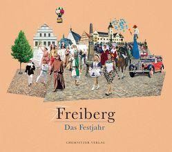 Freiberg – Das Festjahr von Galinsky,  Gunther