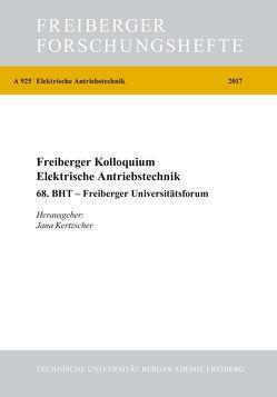 Freiberger Kolloquium Elektrische Antriebstechnik von Kertzscher,  Jana