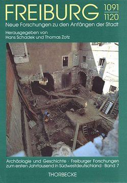 Freiburg 1091-1120 von Schadek,  Hans, Zotz,  Thomas